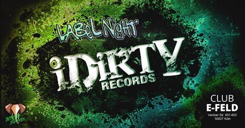 IDirty Records Label Night 20 Oct '17, 22:00