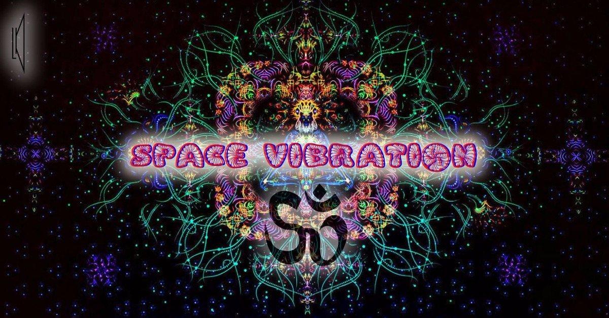 Space Vibration 21 Oct '17, 23:30