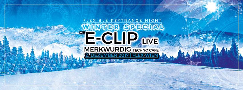 Party Flyer Flexible ◄◄◄ Winterspecial mit E-Clip ►►► 2 Dec '17, 23:00