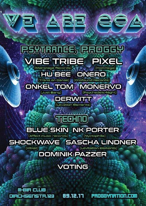 We are GOA w/ Vibe Tribe uvm. 9 Dec '17, 23:00