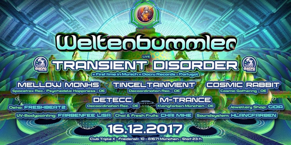 Party Flyer Weltenbummler with TRANSIENST DISORDER (live) 16 Dec '17, 23:00