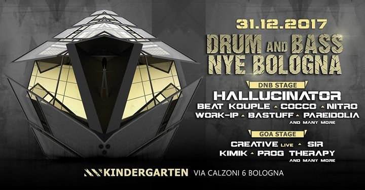 Party Flyer Drum and Bass NYE Bologna / Guest Hallucinator / Kindergarten 31 Dec '17, 23:30