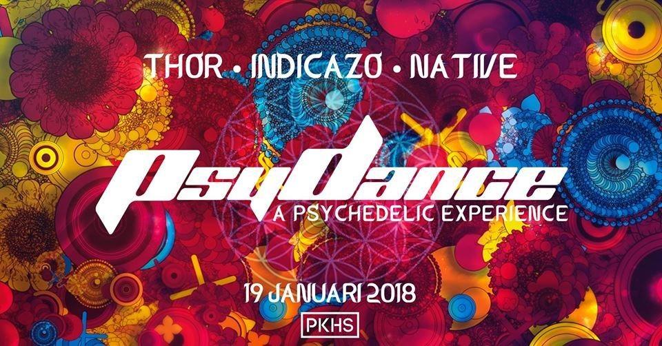 PsyDance w/ THÔR, Indicazo & Native 19 Jan '18, 22:00