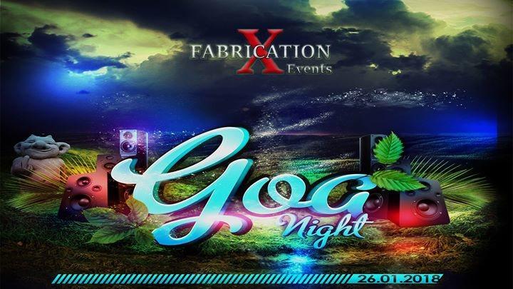 Fabrication X Goa Night 26 Jan '18, 21:00