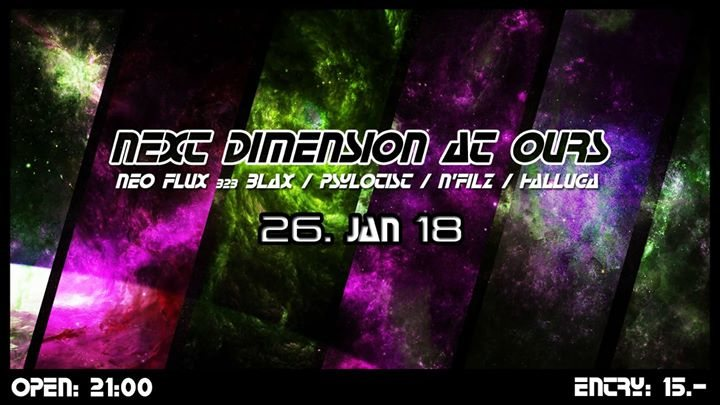 Party Flyer Next Dimension at Ours 26 Jan '18, 21:00