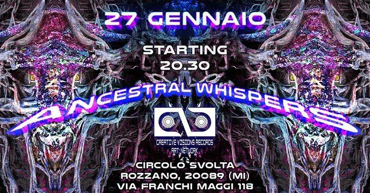 ॐ Ancestral Whispers ॐ - CVR & Art:Network party 27 Jan '18, 20:30