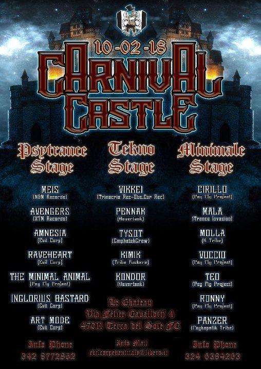 Carnival Castle 3 stage (PsyTrance - Tekno - Minimale) 10 Feb '18, 21:00