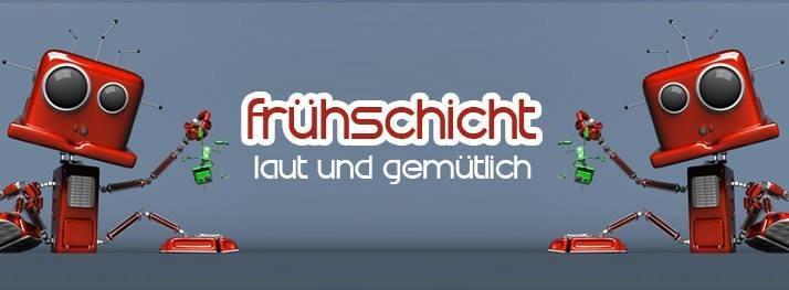 Party Flyer Frühschicht mit Dean Vigus & Co. 11 Feb '18, 08:00