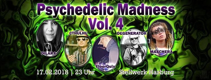 Party Flyer Psychedelic Madness - Vol.4 17 Feb '18, 23:00