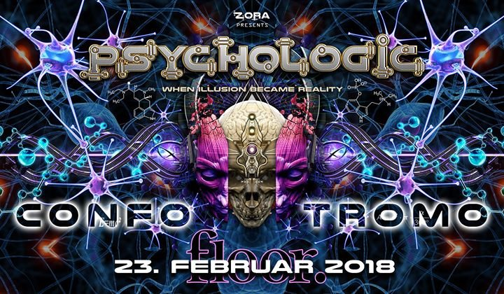Party Flyer PsychoLogic 8 ॐ ♫ TROMO + CONFO ♫ Ab 20 J - First 50 Free 23 Feb '18, 21:00
