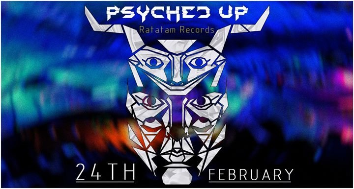 Psyched Up - Holistic Edition 24 Feb '18, 23:00