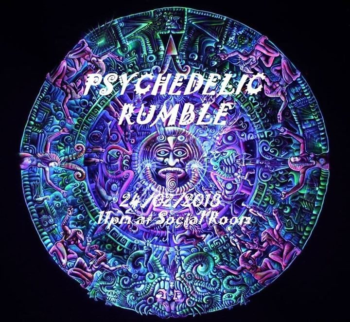 Psychedelic Rumble 24 Feb '18, 23:00