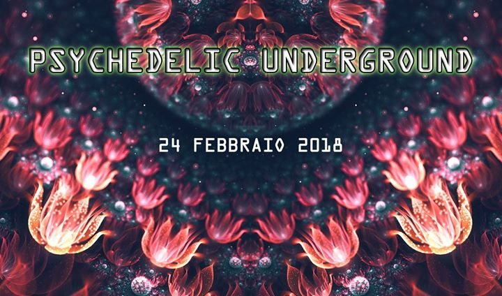 Party Flyer Psychedelic Underground 24 Feb '18, 00:00