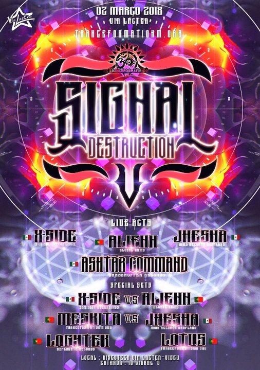 Party Flyer Signal Destruction V - By TranceformatiOhm 2 Mar '18, 23:30