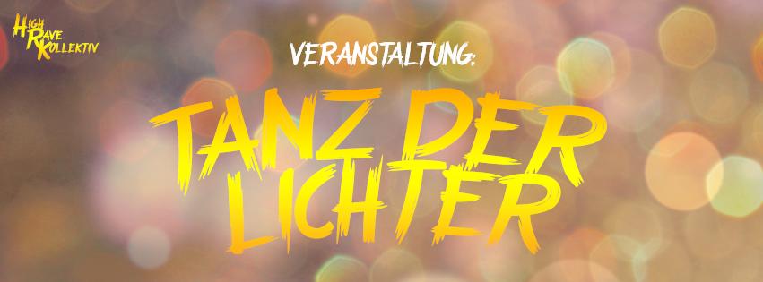 Party Flyer Tanz der Lichter //HRK 2 Mar '18, 21:00