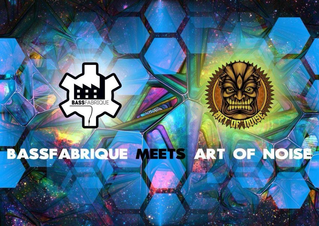 Party Flyer ✷ ॐ ✷ Bassfabrique meets Art of Noise ✷ ॐ ✷ 3 Mar '18, 22:00