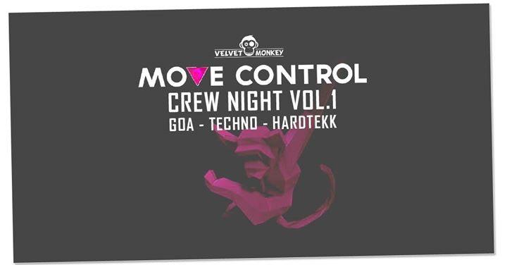 Party Flyer Move Control Crew Night GOA Techno Hardtekk & Tr0nic B-Day Bash 3 Mar '18, 23:00