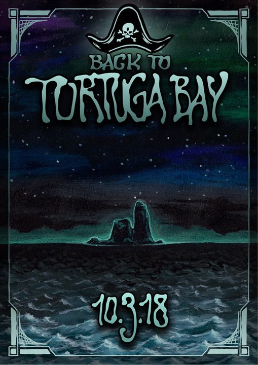Party Flyer Back To Tortuga Bay 10 Mar '18, 22:00