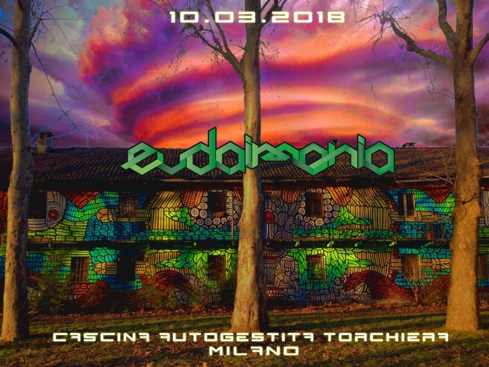 Party Flyer Eudaimonia #3 / Cascina Torchiera / Milano 10 Mar '18, 22:00