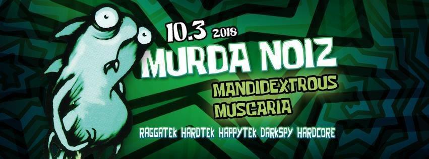 Party Flyer Murda Noiz 10 Mar '18, 22:00