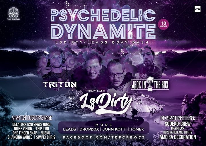 Party Flyer Psychedelic Dynamite: LsDirty/Leads Bday Bash & Jack in the Box 10 Mar '18, 22:00