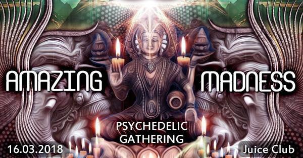 Party Flyer Amazing Madness (Progressive & Psytrance Event) 16 Mar '18, 23:00