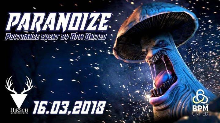 Party Flyer Paranoize - Goa - Psytrance by Bpm United 16 Mar '18, 23:00