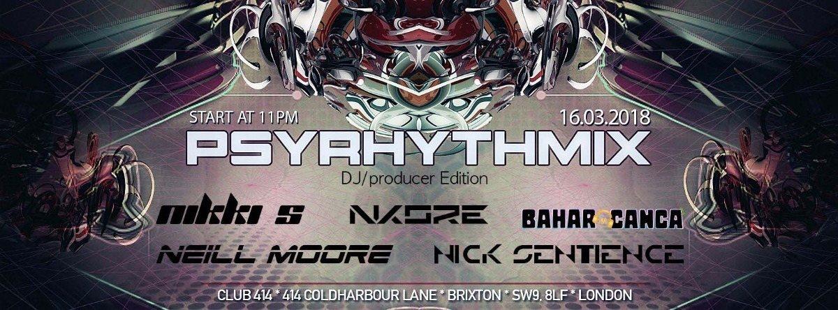 Party Flyer Psyrhythmix: DJ/producer Edition 16 Mar '18, 23:00