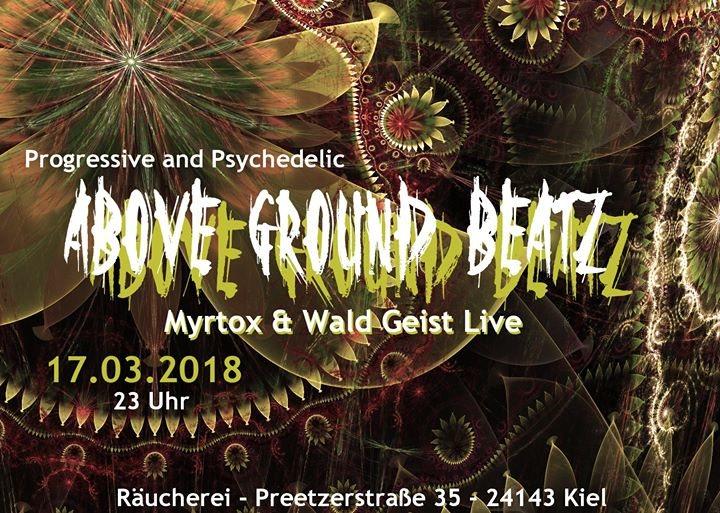 """Party Flyer AboveGroundBeatz """"Live: Myrtox & Wald Geist"""" 17 Mar '18, 23:00"""