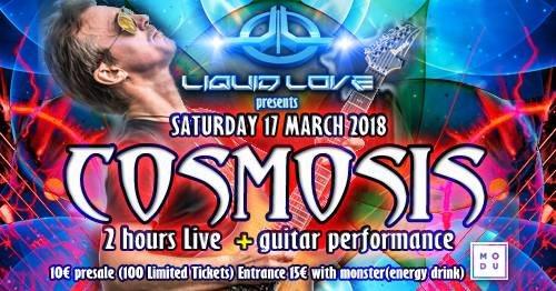 Party Flyer Liquid Love presents Cosmosis Live 17 Mar '18, 23:00
