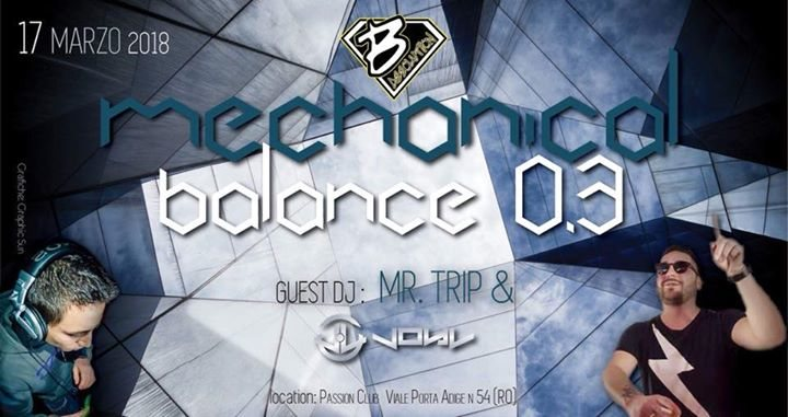 Party Flyer ◕ Mechanical Balance 0.3 ◕ 5€ Con Drink 17 Mar '18, 23:00