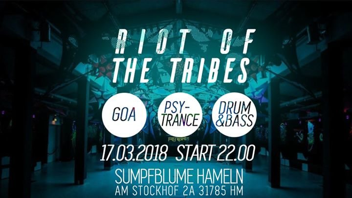 Party Flyer RIOT OF THE TRIBES 17 Mar '18, 22:00