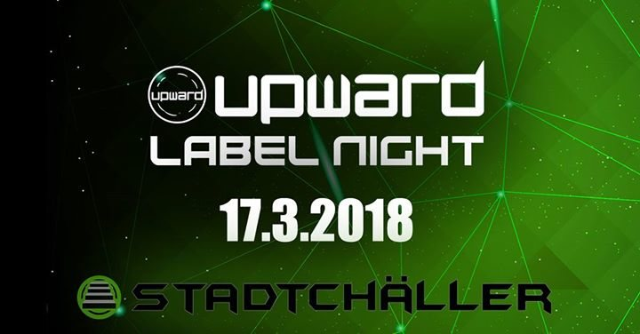 Party Flyer Upward Records Label-Night // 6 Live-Acts 17 Mar '18, 23:00