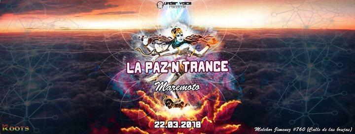Party Flyer La Paz N Trance   Maremoto 22 Mar '18, 20:00