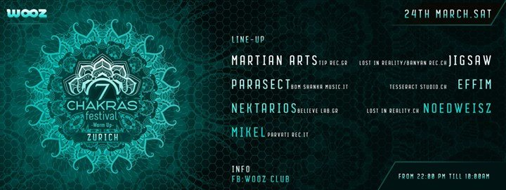 Party Flyer ★ 7 Chakras Festival Warm Up Zurich ★ 24 Mar '18, 22:00