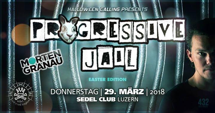 Party Flyer Progressiv Jail w/ Morten Granau and many more 29 Mar '18, 21:00