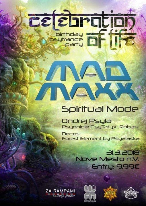 Party Flyer Celebration of Life - MAD MAXX (USA) live! 31 Mar '18, 21:00