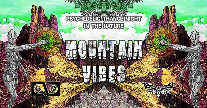 Party Flyer Mountain Vibes - Psy Trance event 31 Mar '18, 23:00