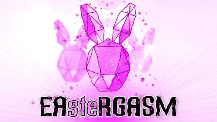 Party Flyer ★Eargasm★ presents EAsteRGASM 1 Apr '18, 22:00