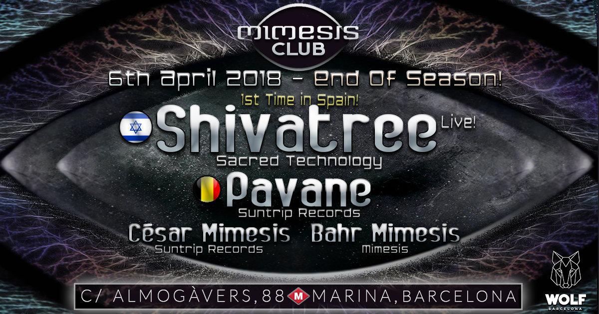 Party Flyer Mimesis CLUB END OF SEASON - April w/ SHIVATREE & PAVANE! 6 Apr '18, 23:30