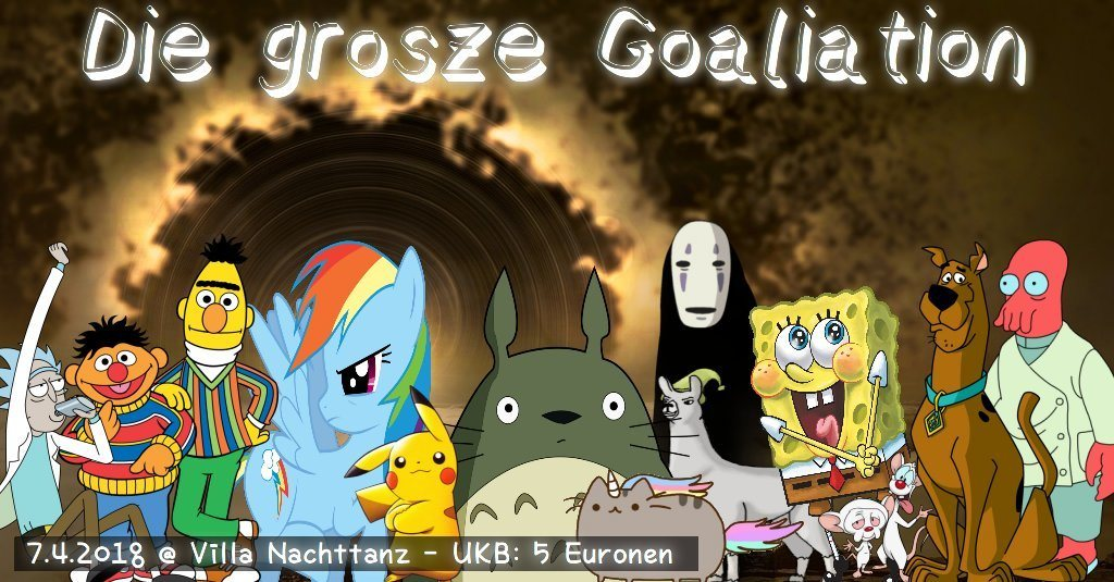 Party Flyer Die Große Goaliation 7 Apr '18, 22:00