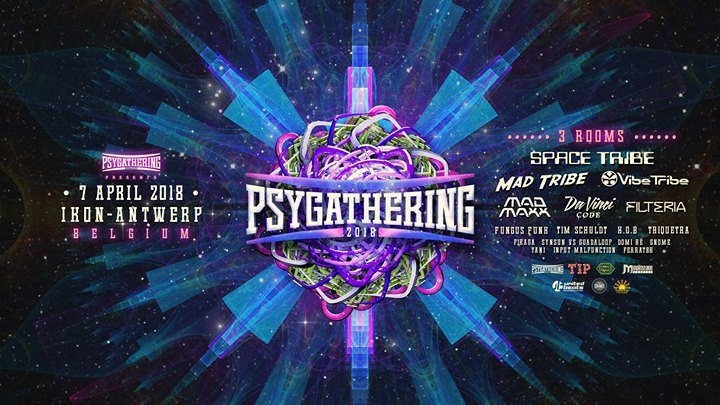 Psygathering 2018 : 3 rooms ( part I of 15 years B2B !!) 7 Apr '18, 23:00