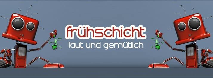 Party Flyer Frühschicht mit Dean Vigus & Co. 8 Apr '18, 08:00