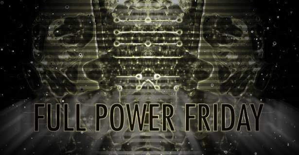 Party Flyer Full Power Friday 3.0 13 Apr '18, 23:00