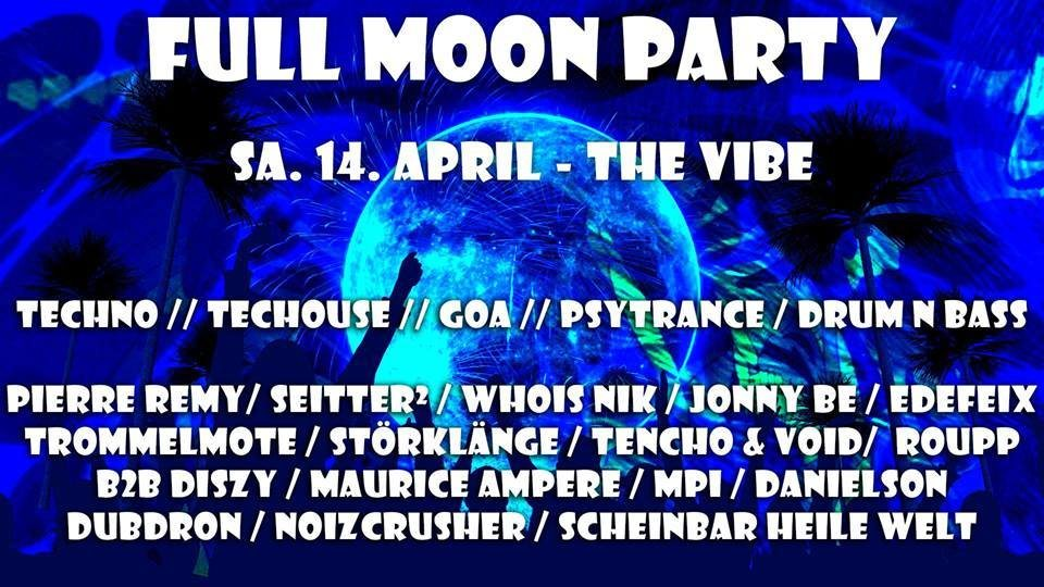 Party Flyer Full Moon Party Stuttgart April 14 Apr '18, 22:00