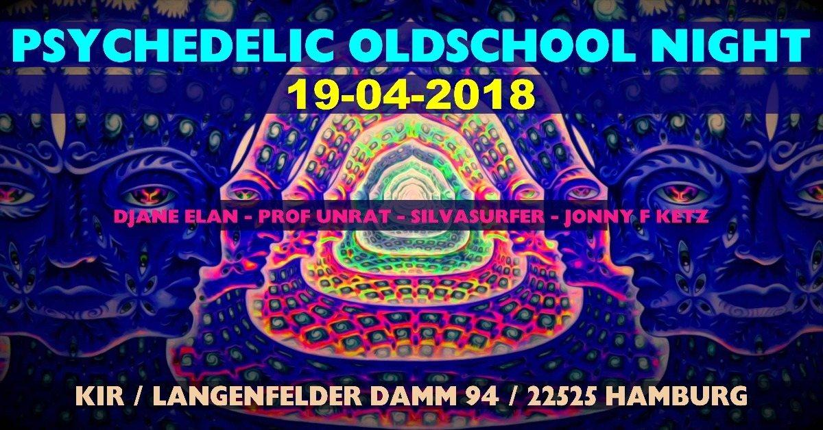 Party Flyer Psychedelic Oldschool Night 19 Apr '18, 21:00