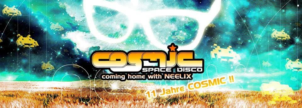 "Party Flyer COSMIC - ""Coming Home"" mit Neelix live 20 Apr '18, 22:00"