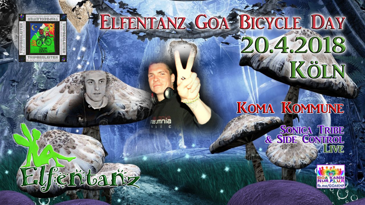 Party Flyer Elfentanz Bicycle Day / Koma Kommune / Sonica Tribe Live / New Album Release 20 Apr '18, 23:00