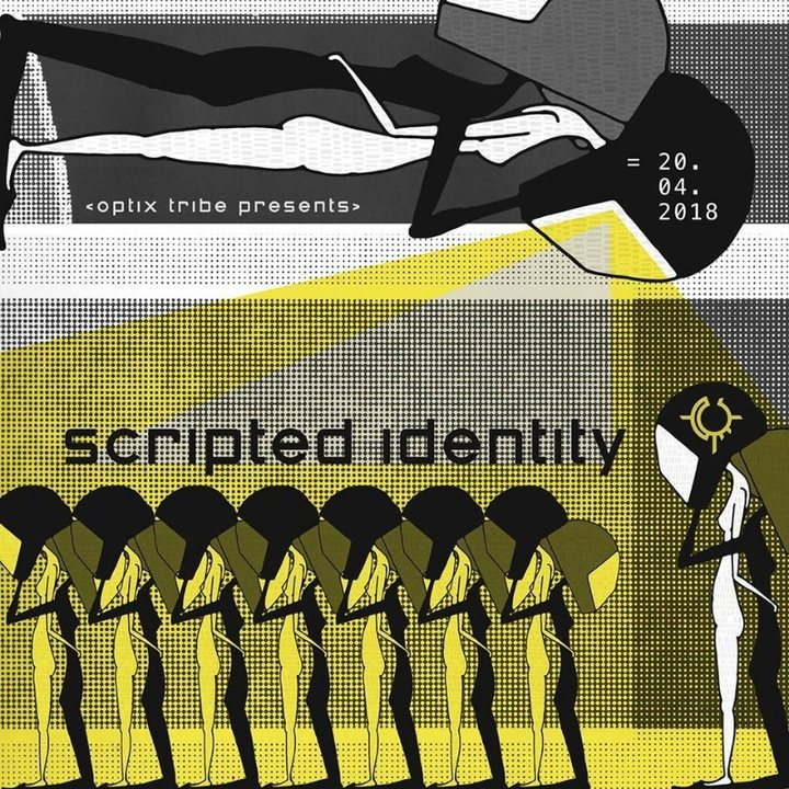 Party Flyer OPTIX TRIBE - SCRIPTED IDENTITY (2 Floors / Ling Ling, Fosa & Isometric Live) 20 Apr '18, 22:00