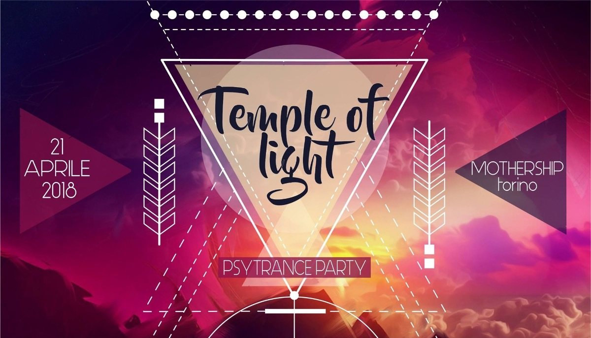 Party Flyer Temple of Light - Psychedelic Trance Party 21 Apr '18, 23:00